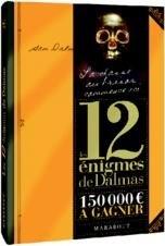 Les 12 énigmes de Dalmas - Marabout