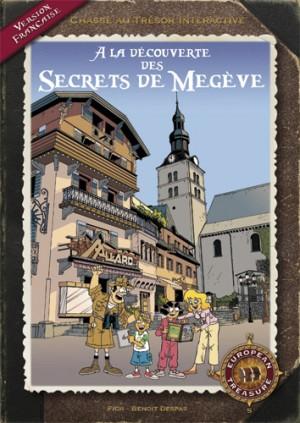 A la découverte des secrets de Megève