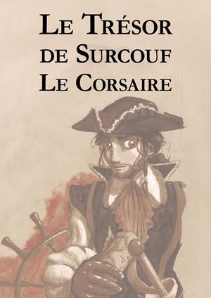 Le trésor de Surcouf le Corsaire