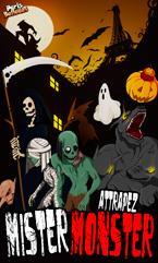 La chasse au trésor d'Halloween - Mister Monster