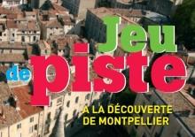 Jeu de piste - Montpellier