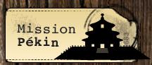 Mission Pékin - Le Mystère des Pièces d'Or