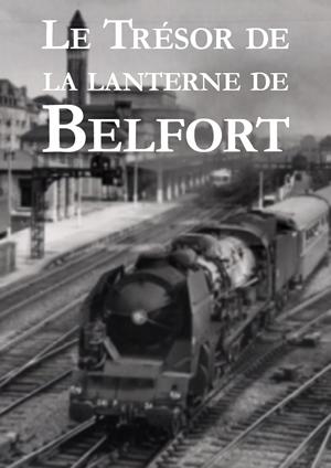 Le Trésor de la lanterne de Belfort