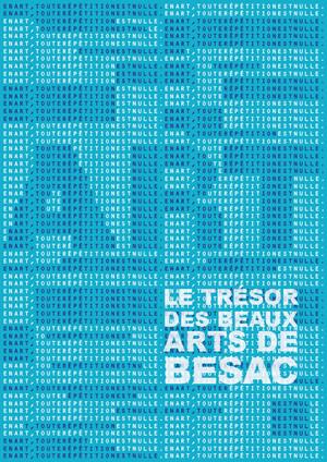 Le Trésor des beaux Arts de Besac - Besançon