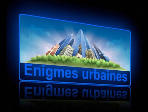 Aventure urbaine - Enigmes urbaines