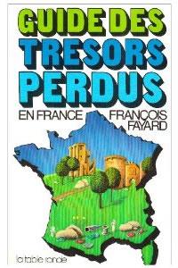 Guide des Tresors Perdus en France
