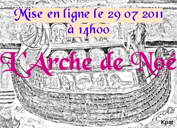 Lancement de l'Arche de Noé imminent