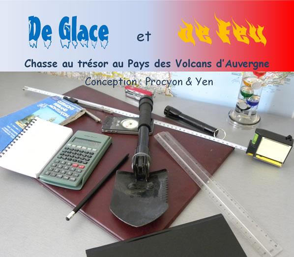 De Glace et de Feu - Chasse au trésor au pays des volcans d'Auvergne