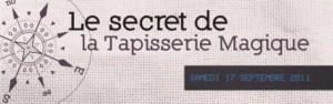 Beauvais - Le secret de la tapisserie magique