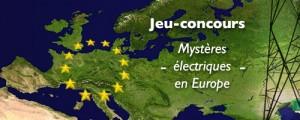 Mystères électriques en Europe