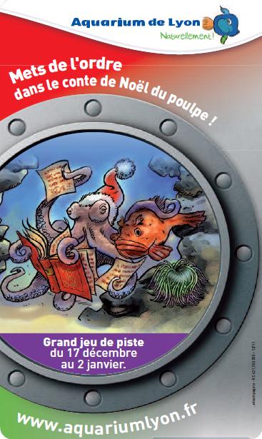 Lyon - Le Conte de Noël du Poulpe