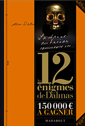 Les 12 enigmes de Dalmas