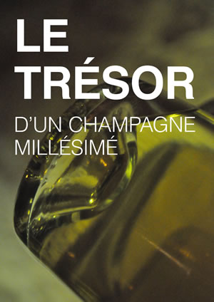 Le trésor d'un champagne millésimé
