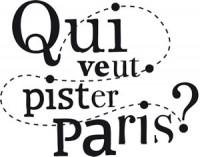 Qui veut Pister Paris
