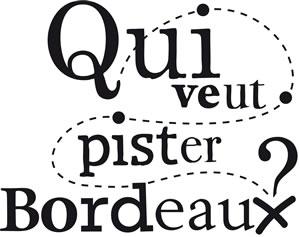 Qui veut pister Bordeaux - Jeux de piste à Bordeaux