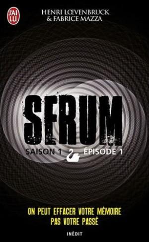 Serum - Loevenbruck et Mazza