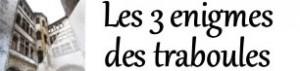 Les 3 énigmes de Traboules - Lyon