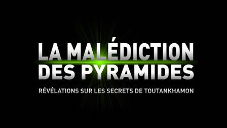 Le mystère des pyramides : révélation sur la malédiction de Toutankhamon