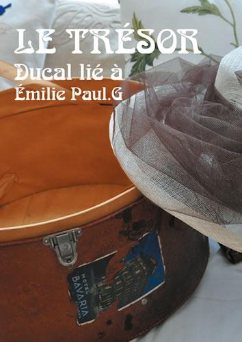 Le Trésor Ducal lié à Emilie Paul. G (L)