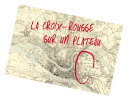 La Croix Rousse sur un Plateau