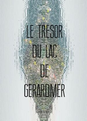 Le Trésor du lac de Gérardmer