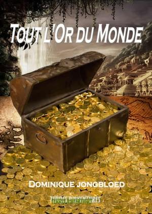 Tout l'or du monde