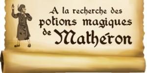 A la recherche des potions magiques de Mathéron