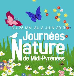 Journées Natures de Midi-Pyrénées 2013