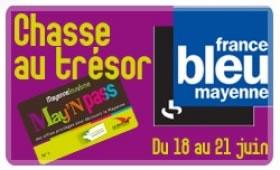 Chasse au trésor France Bleu Mayenne
