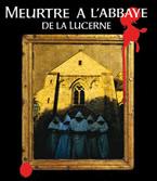 Meurtre à l'Abbaye de La Lucerne