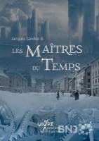 Jacques Sandoz et Les Maîtres du Temps
