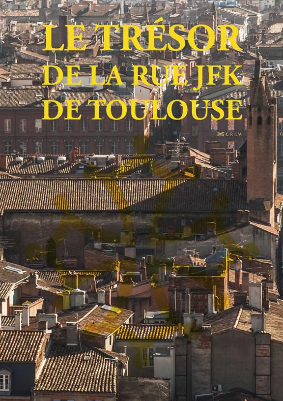 La Chasse au trésor de la rue JFK de Toulouse