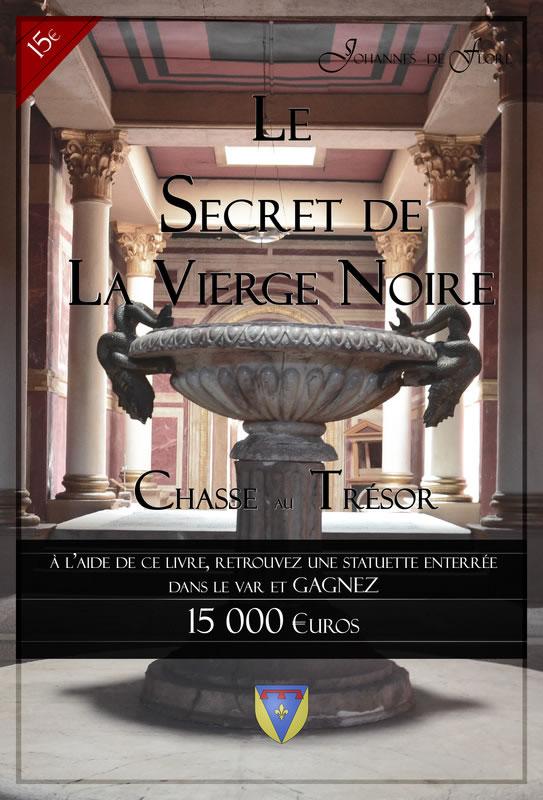 Var - Le secret de la vierge noire