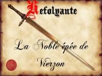 Héfolyante ou la noble épée de Vierzon