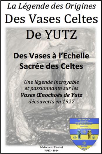 Le Mystère des Vases Celtes de Yutz