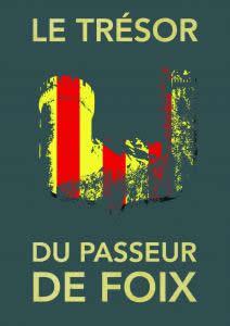 Le trésor du passeur de Foix