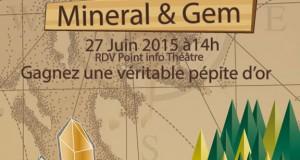 Sainte-Marie-aux-Mines - Mineral & Gem : à la chasse aux pierres précieuses