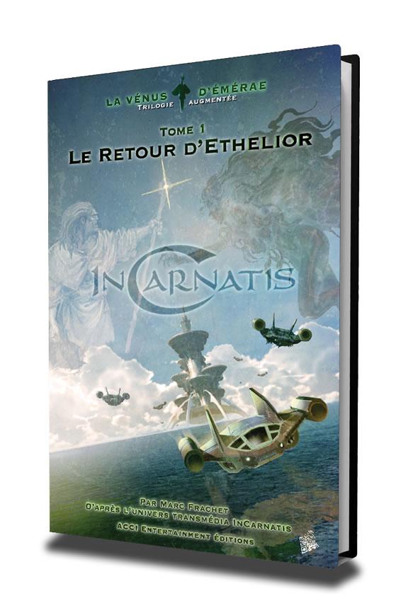 Livre InCarnatis - Le retour d'Ethelior