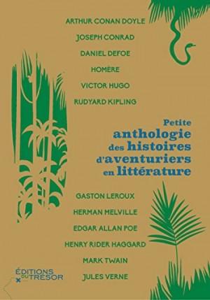 Petite anthologie des histoires d'aventuriers dans la littérature