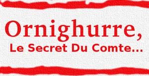 Le Secret Du Comte d'Ornighurre - Chasse au trésor