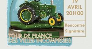 Les Conférences de l'Aventure : Tour de France des villes incomprises