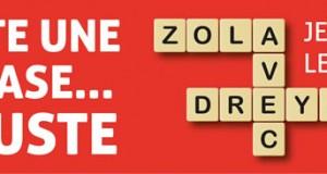 Juste une phrase… injuste - Zola avec Dreyfus - Jeu littéraire