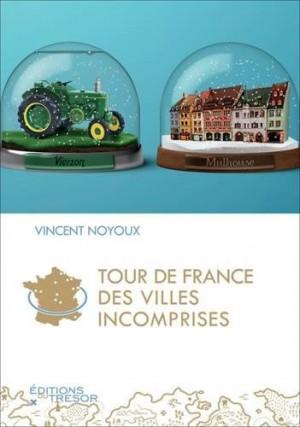 Tour de France des villes incomprises