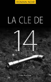 La clé de 14 - Roman policier