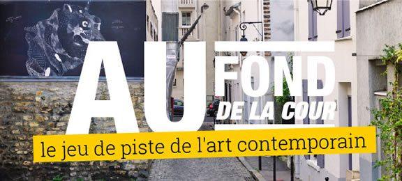 Au fond de la cour : Le jeu de piste de l'art contemporain