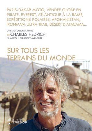 Sur tous les terrains du monde - Charles Hedrich