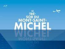 Le trésor du Mont Saint Michel