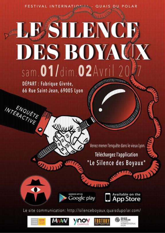 Enquête interactive et transmédia à Lyon : le Silence des Boyaux