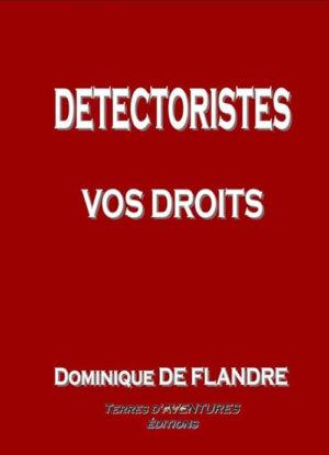 Détectoristes, vos droits - Dominique de Flandre
