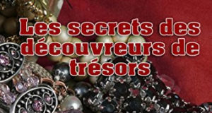 Les secrets des découvreurs de trésors